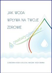 Jak woda wpływa na Twoje zdrowie broszura