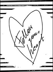 Podążaj za sercem - plakat wymiar do wyboru: 40x50 cm