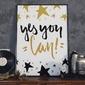 Yes you can - plakat motywacyjny , wymiary - 30cm x 40cm, kolor ramki - biały