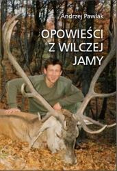 Opowieści z wilczej jamy - andrzej pawlak