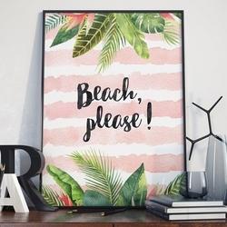 Plakat w ramie - beach, please , wymiary - 70cm x 100cm, ramka - biała