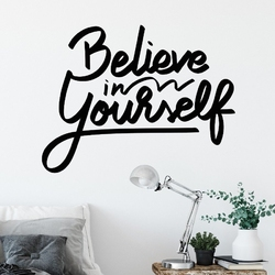 Naklejka na ścianę - believe in yourself , wymiary naklejki - szer. 100cm x wys. 80cm