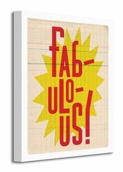 Fabulous - Obraz na płótnie