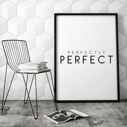 Perfectly perfect - minimalistyczny plakat w ramie , wymiary - 50cm x 70cm, wersja - białe napisy + czarne tło, kolor ramki - czarny