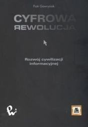 Cyfrowa rewolucja. rozwój cywilizacji informacyjnej - gawrysiak piotr