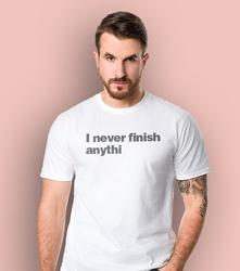 I never finish anythi t-shirt męski biały l