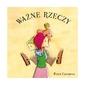 WAŻNE RZECZY książka dla dzieci