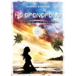 Hooponopono. oczyszczająca modlitwa