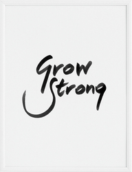 Plakat Grow Strong 30 x 40 cm