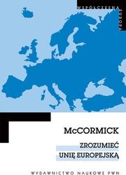 Zrozumieć unię europejską - john mccormick