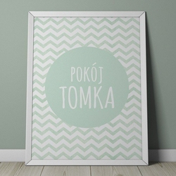 Pokój quot;imię dzieckaquot; miętowy - personalizowany plakat w zygzaki , wymiary - 20cm x 30cm, kolor ramki - biały
