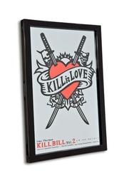 Kill bill kill is love - lustro w ramie