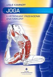 Joga. Ilustrowany przewodnik anatomiczny