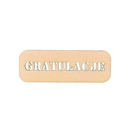 Drewniana tabliczka z napisem GRATULACJE - 04