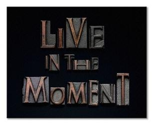 Live in the moment - obraz na płótnie