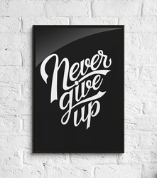 Never give up - plakat