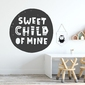 Naklejka na ścianę - sweet child of mine , wymiary naklejki - szer. 100cm x wys. 100cm