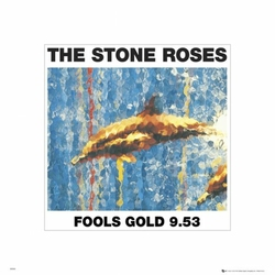 The Stone Roses Fools Gold - reprodukcja