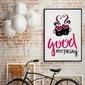 Good morning - plakat designerski , wymiary - 60cm x 90cm, kolor ramki - biały