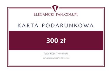 Karta podarunkowa do sklepu EleganckiPan.com.pl 300 zł
