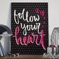 Follow your heart - plakat typograficzny , wymiary - 30cm x 40cm, kolor ramki - biały