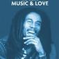 Bob marley - miłość i muzyka - plakat