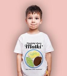 Słowa matki t-shirt dziecięcy biały 146