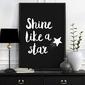 Shine like a star - plakat typograficzny , wymiary - 50cm x 70cm, kolor ramki - czarny