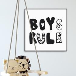 Boys rule - plakat dla dzieci , wymiary - 70cm x 70cm, kolor ramki - biały