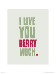 Typographic love you berry much - plakat premium