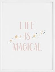 Plakat Life is Magical 30 x 40 cm