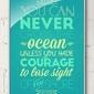 You can never cross the ocean - plakat