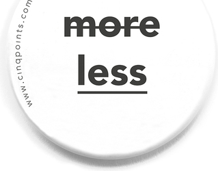 Przypinka biała Badge Less is More