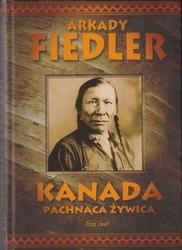 Arkady fiedler - kanada pachnąca żywicą