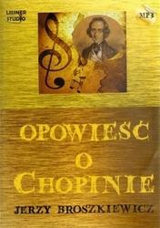 Opowieść o chopinie. książka audio cd mp3 - jerzy broszkiewicz