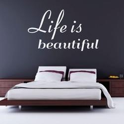 Life is beautiful 1742 naklejka