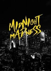 Midnight madness - plakat