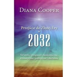 Przejście do złotej ery w 2032