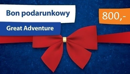 Bon podarunkowy dla żądnych przygód - great adventure - 800 zł