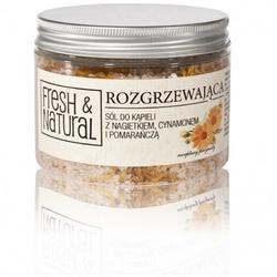 Fresh and Natural, ROZGRZEWAJĄCA sól do kąpieli z nagietkiem, cynamonem i pomarańczą, 500g