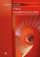 Cykle numerologiczne - żyj w zgodzie z rytmem wszechświata