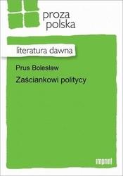 Zaściankowi politycy - bolesław prus epub