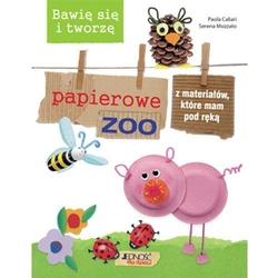 Bawię się i tworzę papierowe zoo