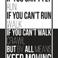 Keep moving - plakat