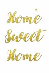 Home sweet home – plakat Wymiar do wyboru: 61x91,5 cm