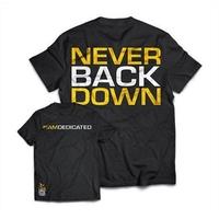 DEDICATED T-Shirt - Never Back Down - XL