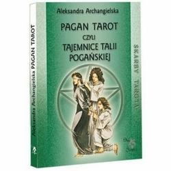 Pagan tarot, czyli tajemnice talii pogańskiej