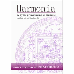 Harmonia w życiu prywatnym i w biznesie