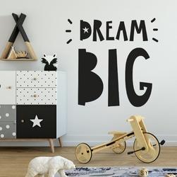 Naklejka na ścianę - dream big , wymiary naklejki - szer. 110cm x wys. 110cm