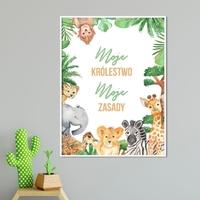 Plakat dla dzieci - moje królestwo, moje zasady , wymiary - 70cm x 100cm, kolor ramki - biały